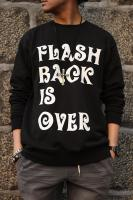 【FLASHBACK最新作】FLASHBACK is OVER Big BLACK Sweat